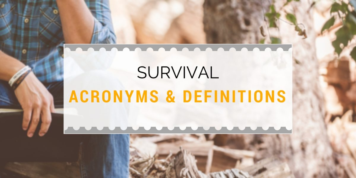Survival Acronyms and Survival Vocabulary
